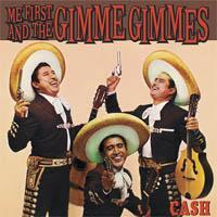 Me First and The Gimme Gimmes - Cash